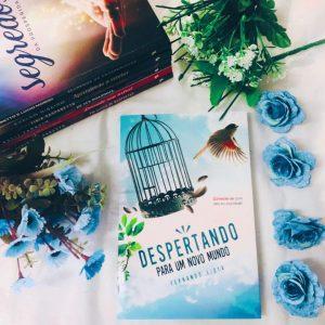 """Resenha do livro """"Despertando para um novo mundo"""" pelo insta Gaúcha Literária"""